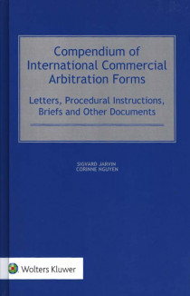 Compendium of International Commercial Arbitration Forms