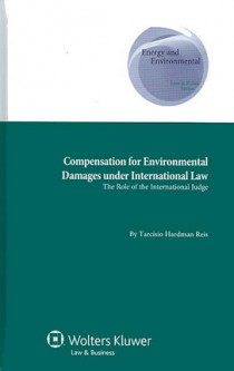 Compensation for Environmental Damages under International Law