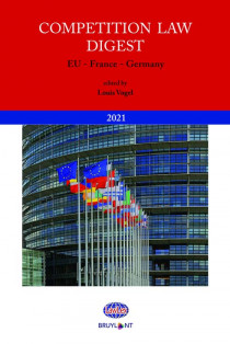 Competition Law Digest : EU, France, Germany 2021