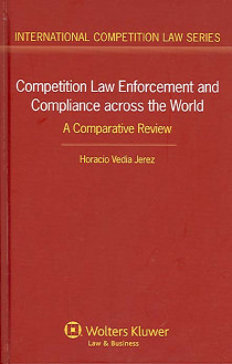 Competition Law Enforcement and Compliance across the World