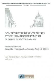 Compétitivité des entreprises et sécurisation de l'emploi : le passage de l'accord à la loi