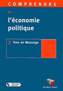 Comprendre l'économie politique