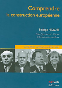 Comprendre la construction européenne