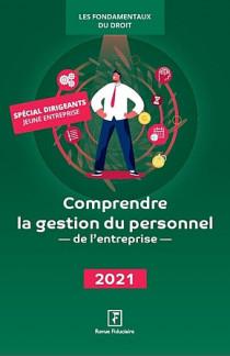 Comprendre la gestion du personnel de l'entreprise 2021