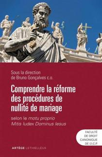 Comprendre la réforme des procédures de nullité de mariage