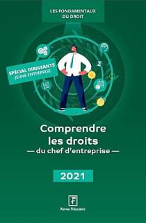 Comprendre les droits du chef d'entreprise 2021