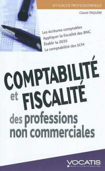 Comptabilité et fiscalité des professions non commerciales