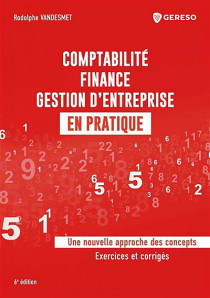 Comptabilité, finance, gestion d'entreprise en pratique