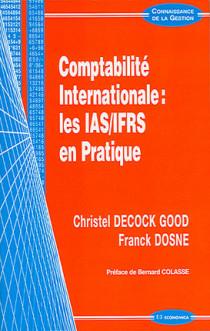 Comptabilité internationale : les IAS/IFRS en pratique