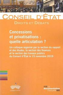 Concessions et privatisations : quelle articulation ?