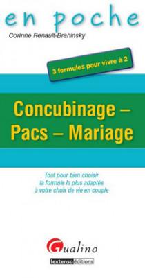 Concubinage - Pacs - Mariage