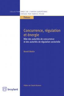 Concurrence, régulation et énergie