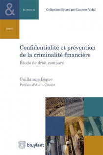 Confidentialité et prévention de la criminalité financière