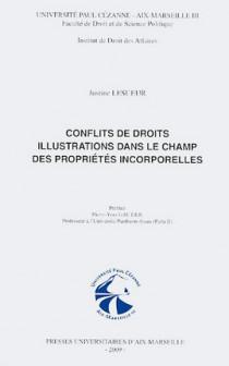 Conflits de droits - Illustrations dans le champ des propriétés incorporelles