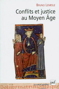 Conflits et justice au Moyen Age