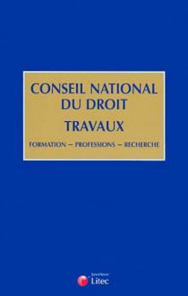 Conseil national du droit : travaux