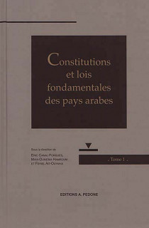 Constitutions et lois fondamentales des pays arabes, 2 volumes