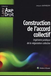 Construction de l'accord collectif
