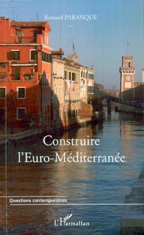 Construire l'Euro-Méditerranée