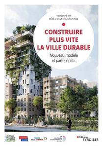 Construire plus vite la ville durable