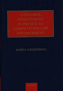 Consumer Involvement in Private EU Competition Law Enforcement