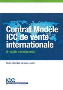 Contrat modèle ICC de vente internationale (produits manufacturés) (1 livre + 1 CD-Rom)