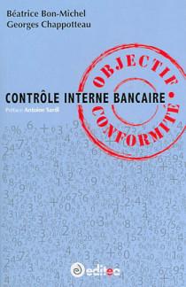 Contrôle interne bancaire : objectif conformité