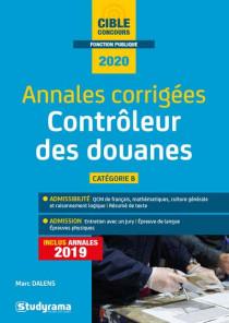 Contrôleur des douanes : annales corrigées 2020