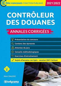 Contrôleur des douanes : annales corrigées 2021-2022