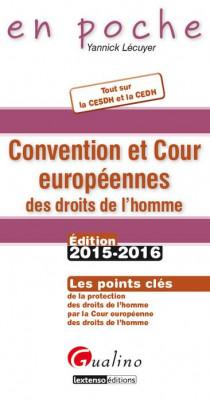 [EBOOK] Convention et Cour européennes des droits de l'homme 2015-2016
