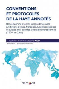 Conventions et protocoles de la Haye annotés