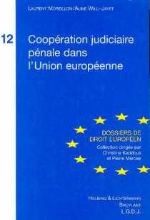 Coopération judiciaire en matière pénale dans l'Union européenne