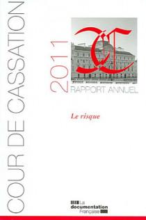 Cour de cassation : rapport annuel 2011