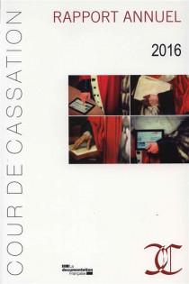 Cour de cassation : rapport annuel 2016