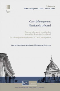 Court management - Gestion du tribunal