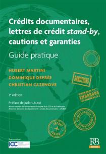 Crédits documentaires, lettres de crédit stand-by, cautions et garanties