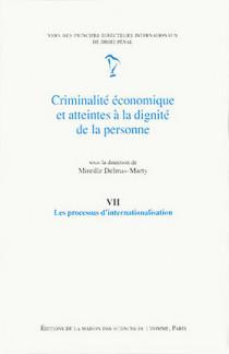Criminalité économique et atteintes à la dignité de la personne