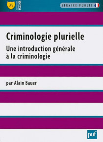 Criminologie plurielle