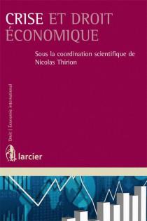 Crise et droit économique