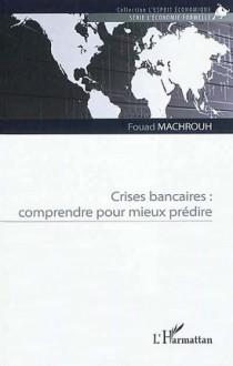 Crises bancaires : comprendre pour mieux prédire