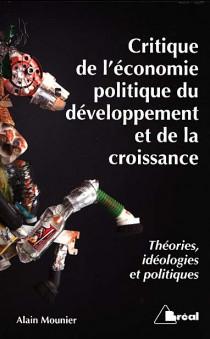 Critique de l'économie politique du développement et de la croissance