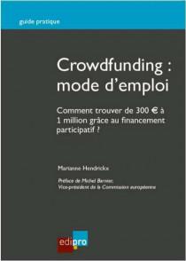 Crowdfunding : Mode d'emploi