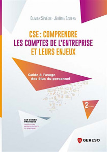 CSE : comprendre les comptes de l'entreprise et leurs enjeux