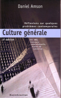 Culture générale : réflexions sur quelques problèmes contemporains