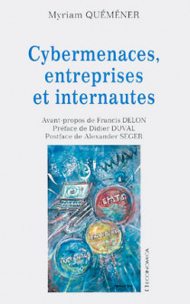 Cybermenaces, entreprises et internautes