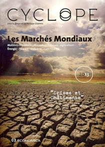Cyclope : les marchés mondiaux 2013