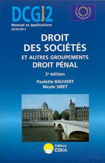 DCG, épreuve 2 : droit des sociétés et autres groupements, droit pénal 2010-2011