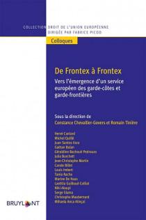 De Frontex à Frontex : vers l'émergence d'un service européen des garde-côtes et garde-frontières