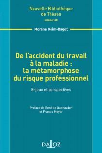 De l'accident du travail à la maladie : la métamorphose du risque professionnel