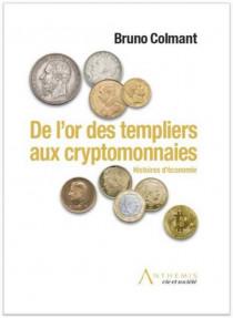 De l'or des templiers aux cryptomonnaies